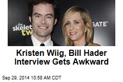 Kristen Wiig, Bill Hader Interview Gets Awkward