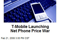T-Mobile Launching Net Phone Price War