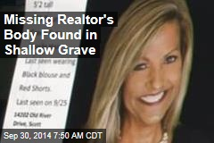Missing Realtor's Body Found in Shallow Grave