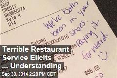 Terrible Restaurant Service Elicits ... Understanding