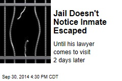 Jail Doesn't Notice Inmate Escaped