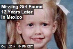 Missing Girl Found 12 Years Later in Mexico
