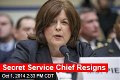 Secret Service Chief Resigns