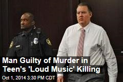 Man Guilty of Murder in Teen's 'Loud Music' Killing