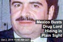 Mexico Busts Drug Lord Hiding in Plain Sight