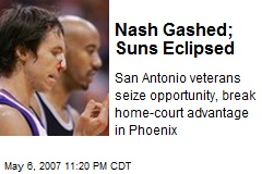 Nash Gashed; Suns Eclipsed