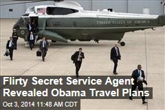 Flirty Secret Service Agent Revealed Obama Travel Plans