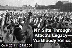 NY Sifts Through Attica's Legacy— Via Bloody Relics