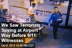 We Saw Terrorists Spying at Airport Way Before 9/11: Witnesses