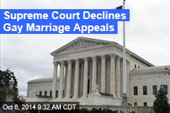 Supreme Court Declines Gay Marriage Appeals