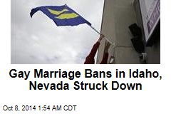 Gay Marriage Bans in Idaho, Nevada Struck Down