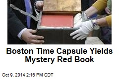 Boston Time Capsule Yields Mystery Red Book