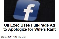 Oil Exec Uses Full-Page Ad to Apologize for Wife's Rant