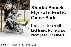 Sharks Smack Flyers to End 5-Game Slide