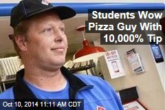 Students Wow Pizza Guy With 10,000% Tip