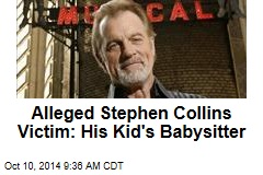 Alleged Stephen Collins Victim: His Kid's Babysitter
