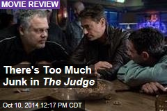 There's Too Much Junk in The Judge
