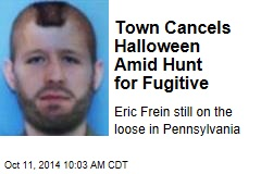 Town Cancels Halloween Amid Hunt for Fugitive