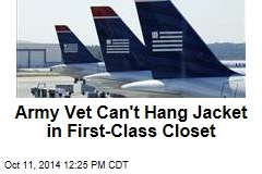 Army Vet Can't Hang Jacket in First-Class Closet