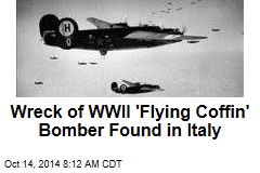 Wreck of WWII 'Flying Coffin' Bomber Found in Italy