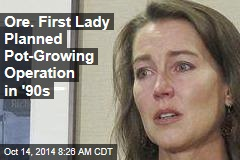 Ore. First Lady Planned Pot-Growing Operation in '90s