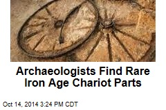 Archaeologists Find Rare Iron Age Chariot Parts
