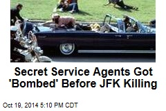 Secret Service Got 'Bombed' on Night Before JFK Killing