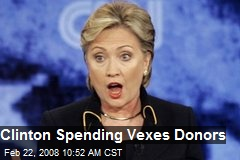 Clinton Spending Vexes Donors