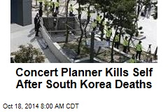 S. Korea Concert Planner Kills Self After Deaths at Show