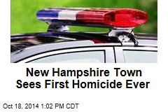 New Hampshire Town Sees First Homicide Ever