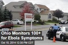 Ohio Monitors 100+ for Ebola Symptoms