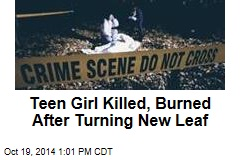 Teen Girl's Death, Burning Still Baffles Cops