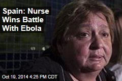 Spain: Nurse Wins Battle With Ebola