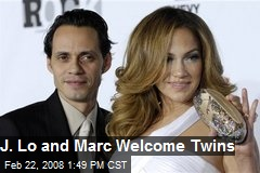 J. Lo and Marc Welcome Twins