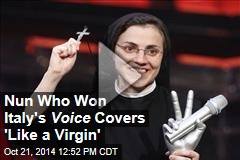 Singing Nun Who Won The Voice Covers 'Like a Virgin'