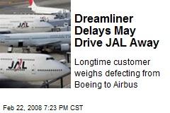 Dreamliner Delays May Drive JAL Away