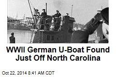 WWII Freighter, German U-Boat Found—Just Off North Carolina