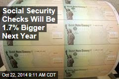 Social Security Checks Will Be 1.7% Bigger Next Year