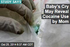 Baby's Cry May Reveal Cocaine Use by Mom