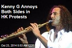 Kenny G Annoys Both Sides in HK Protests