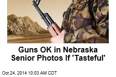 Guns OK in Nebraska Senior Photos If 'Tasteful'