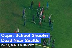 School Shooting Reported Near Seattle