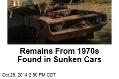 Remains From 1970s Found in Sunken Cars