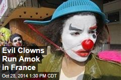 Evil Clowns Run Amok in France