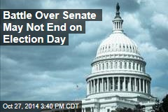 Battle for Senate Control May Not End on Nov. 4
