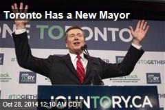 Toronto Has a New Mayor