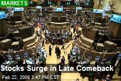 Stocks Surge in Late Comeback