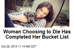 Woman Choosing to Die Has Completed Her Bucket List