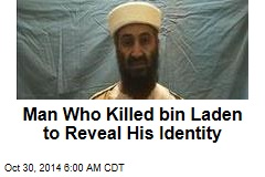 Man Who Killed bin Laden to Reveal His Identity