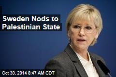 First in EU, Sweden Nods to Palestinian State